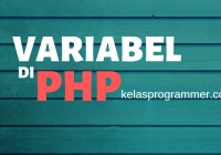 variabel pada PHP kelasprogrammer