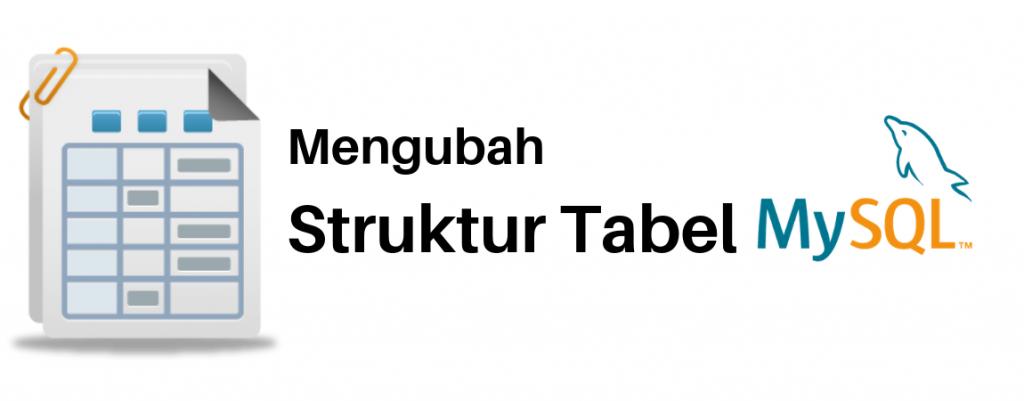 mengubah struktur tabel mysql