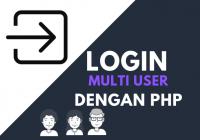 login multi user dengan PHP