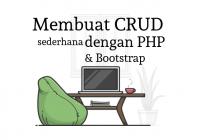 membuat crud sederhana dengan php dan bootstrap