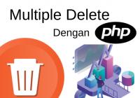 hapus banyak data dengan php