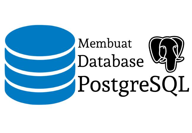 Membuat Database PostgreSQL