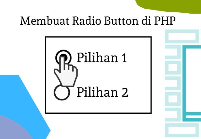 Membuat radio button di PHP