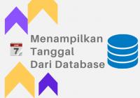 menampilkan tanggal dari database di php
