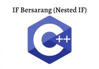 If Bersarang (Nested IF) C++