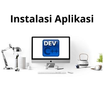 Instalasi Aplikasi DEV C++