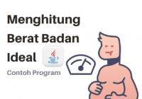 Program java Menghitung berat badan ideal