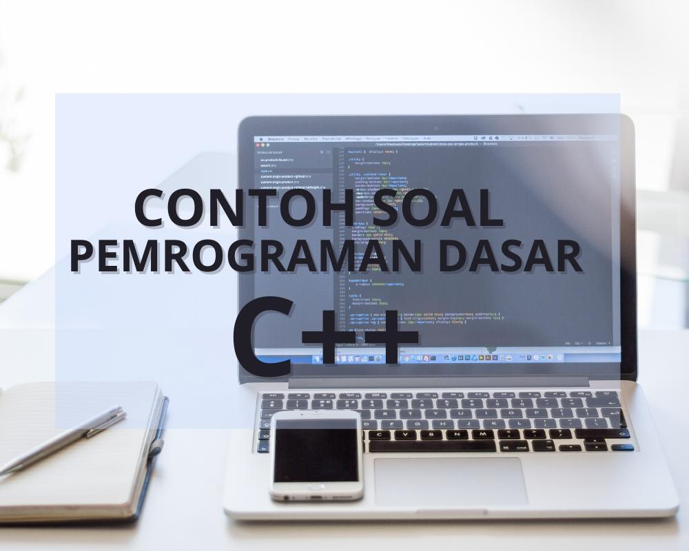 contoh soal pemrograman dasar c++ pilihan ganda