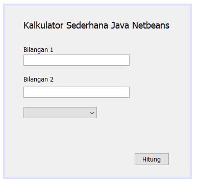 desain aplikasi kalkulator berbasis GUI netbeans